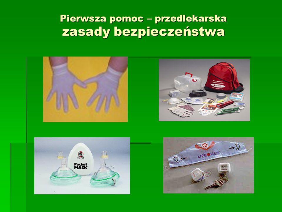 Pierwsza pomoc – przedlekarska zasady bezpieczeństwa