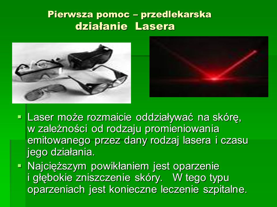 Pierwsza pomoc – przedlekarska działanie Lasera