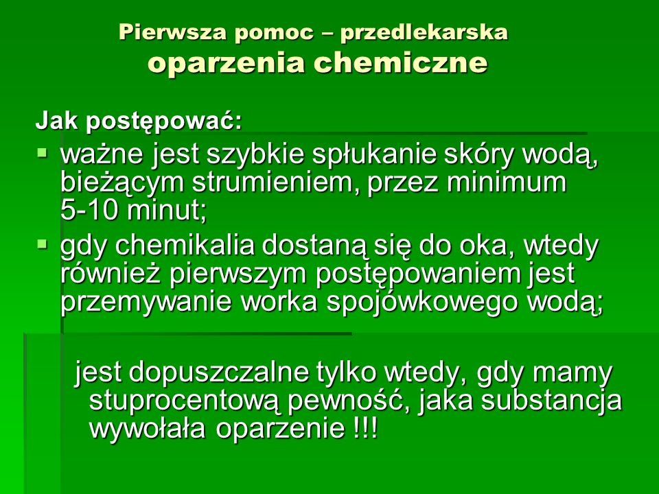 Pierwsza pomoc – przedlekarska oparzenia chemiczne