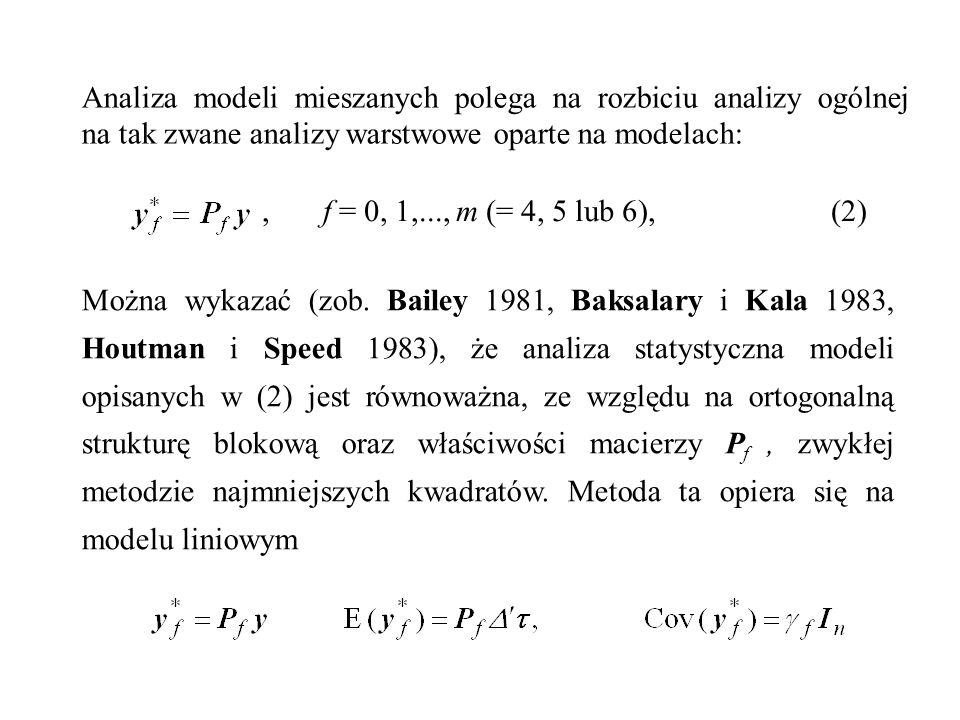 Analiza modeli mieszanych polega na rozbiciu analizy ogólnej na tak zwane analizy warstwowe oparte na modelach:
