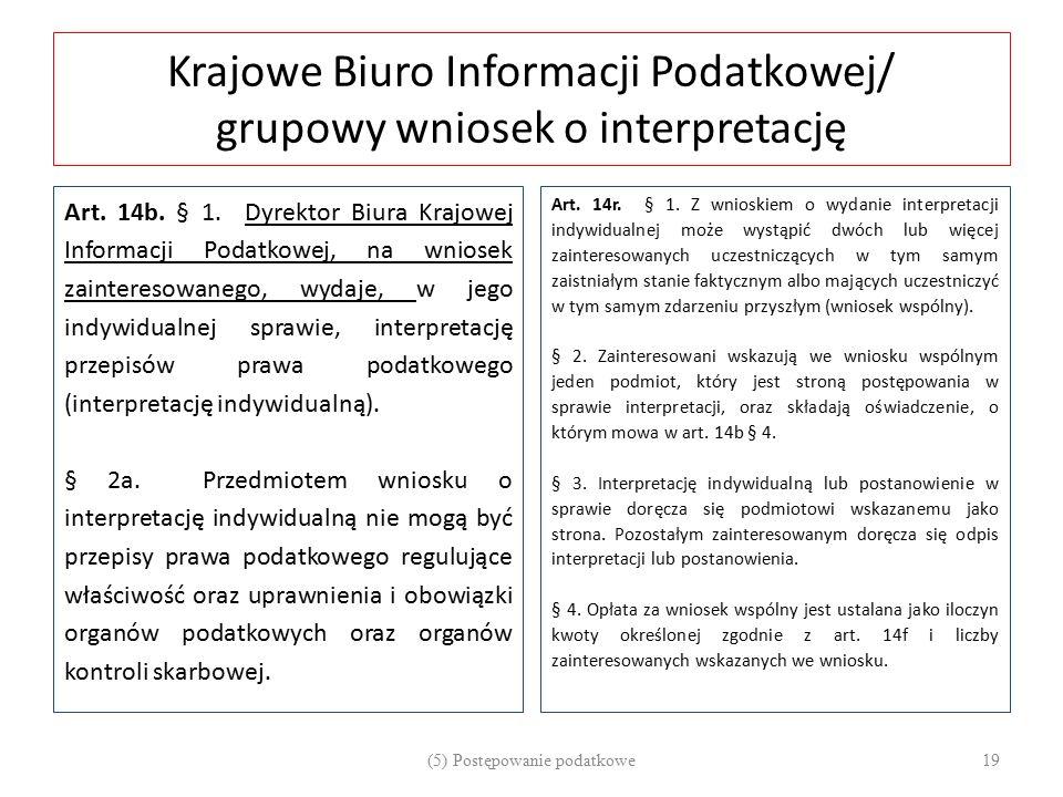 Krajowe Biuro Informacji Podatkowej/ grupowy wniosek o interpretację