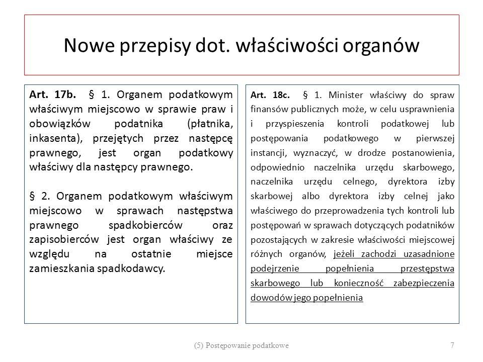 Nowe przepisy dot. właściwości organów
