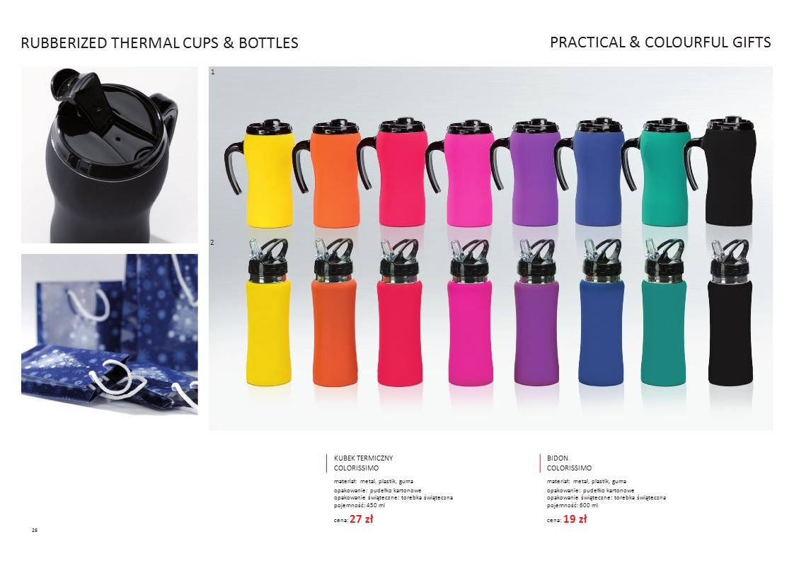 RUBBERIZED THERMAL CUPS & BOTTLES 1 PRACTICAL & COLOURFUL GIFTS