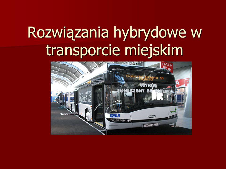 Rozwiązania hybrydowe w transporcie miejskim