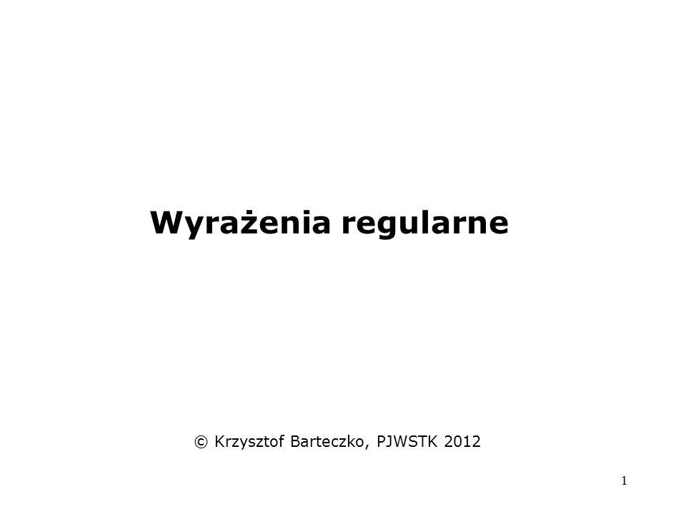 © Krzysztof Barteczko, PJWSTK 2012