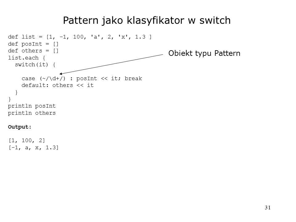Pattern jako klasyfikator w switch