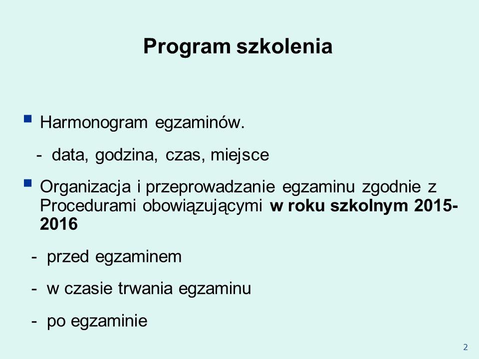 Program szkolenia Harmonogram egzaminów.