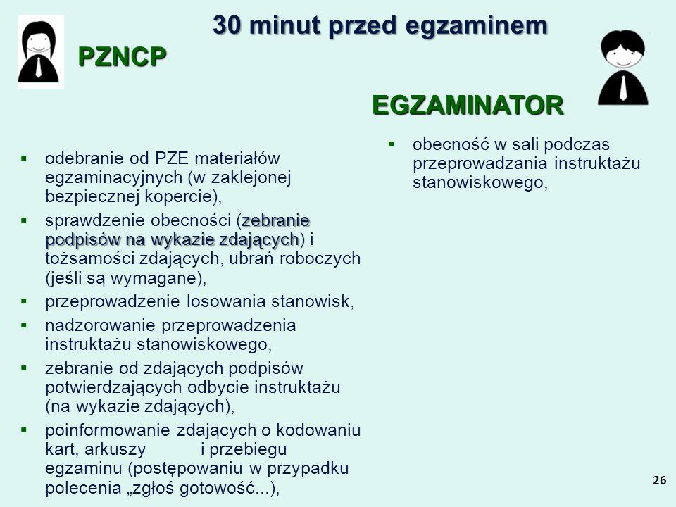 30 minut przed egzaminem PZNCP EGZAMINATOR