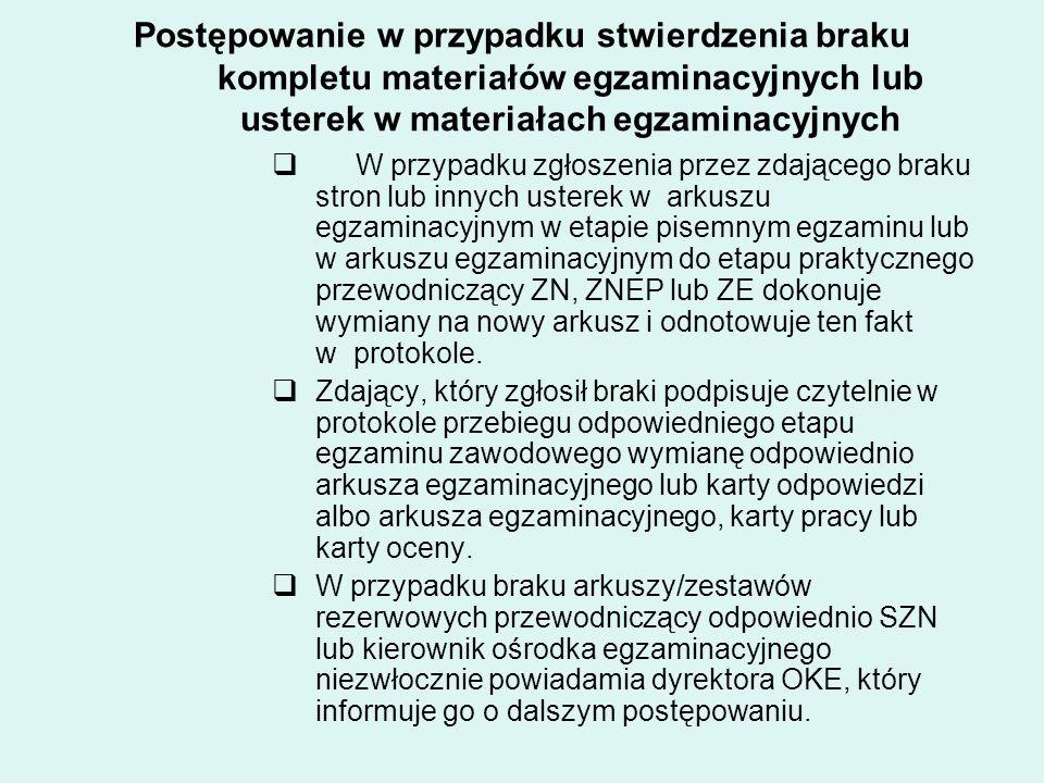 Postępowanie w przypadku stwierdzenia braku kompletu materiałów egzaminacyjnych lub usterek w materiałach egzaminacyjnych