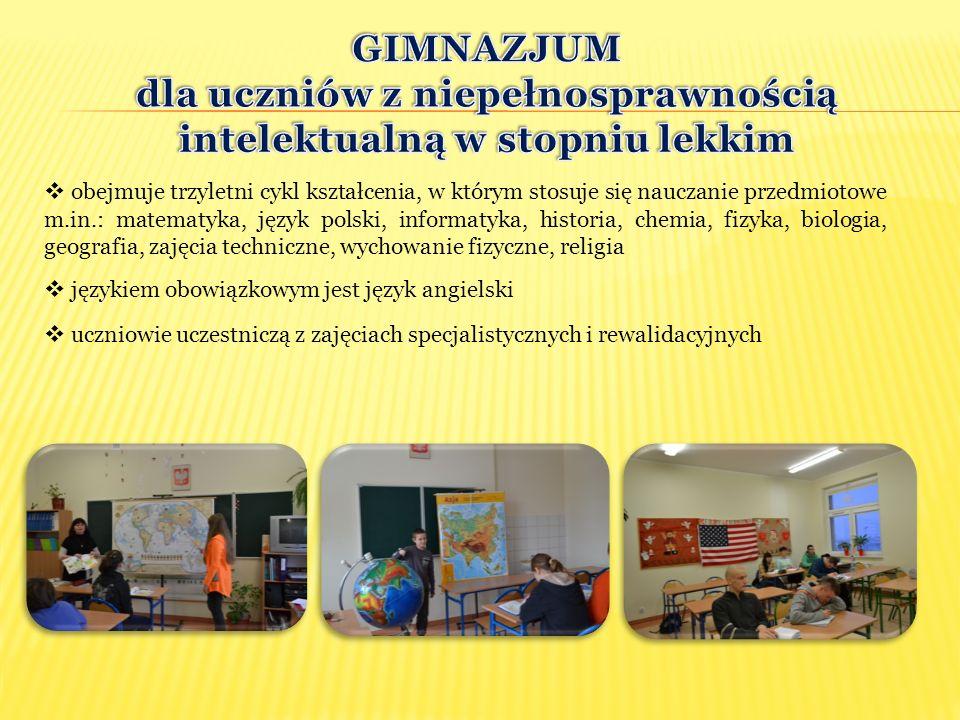 GIMNAZJUM dla uczniów z niepełnosprawnością intelektualną w stopniu lekkim