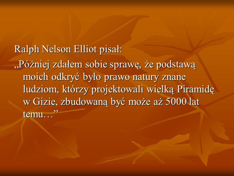 Ralph Nelson Elliot pisał:
