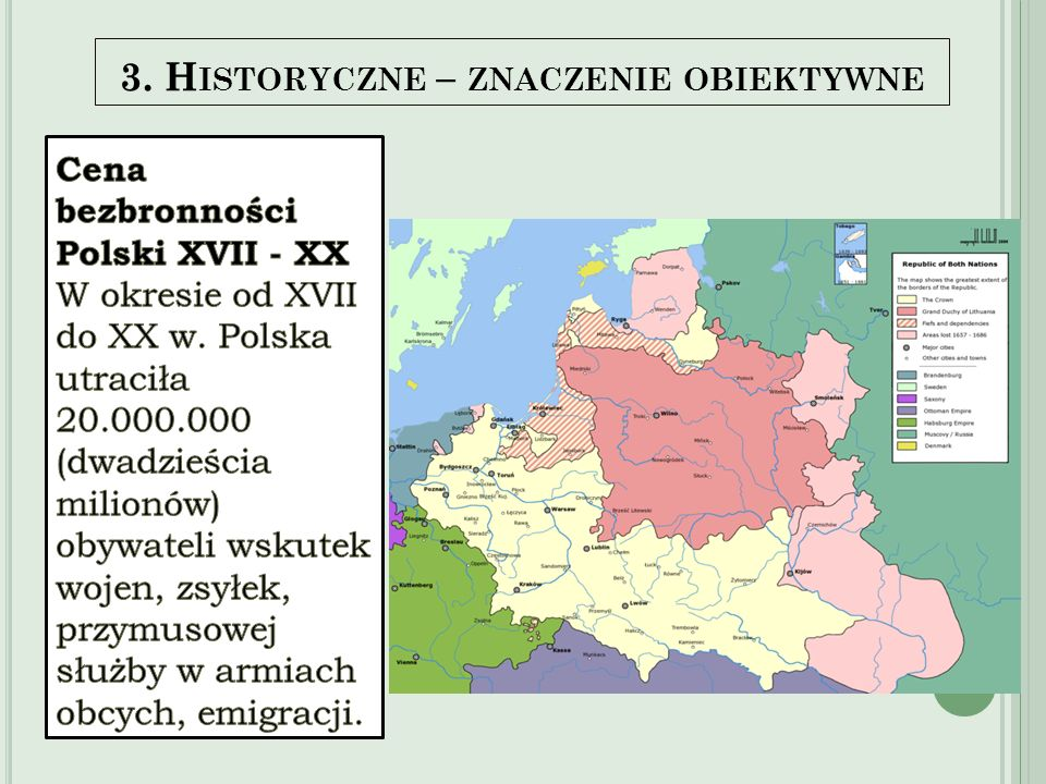 3. Historyczne – znaczenie obiektywne