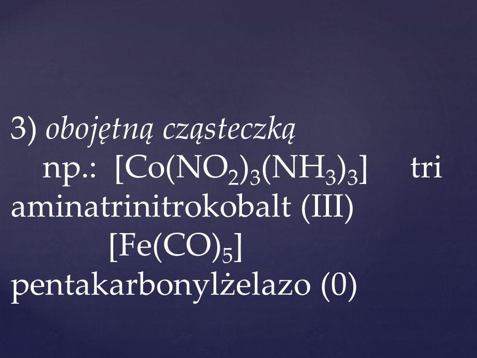3) obojętną cząsteczką np