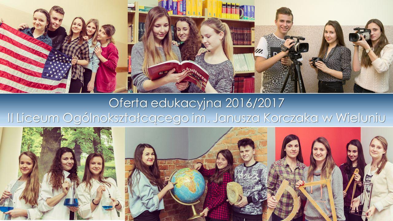 Oferta edukacyjna 2016/2017 II Liceum Ogólnokształcącego im
