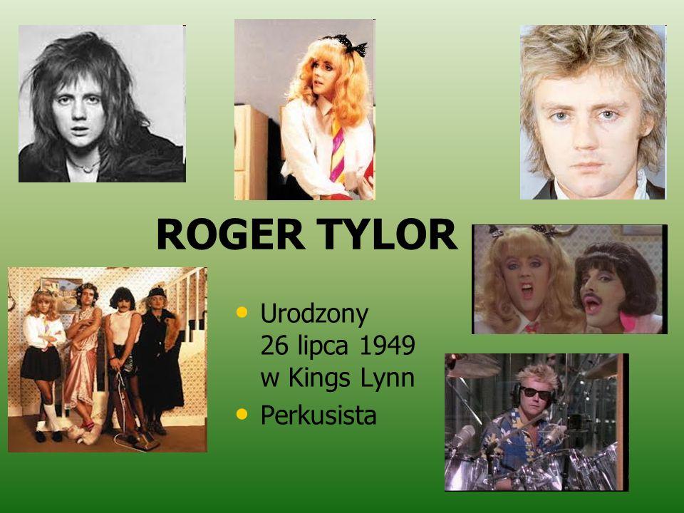 ROGER TYLOR Urodzony 26 lipca 1949 w Kings Lynn Perkusista