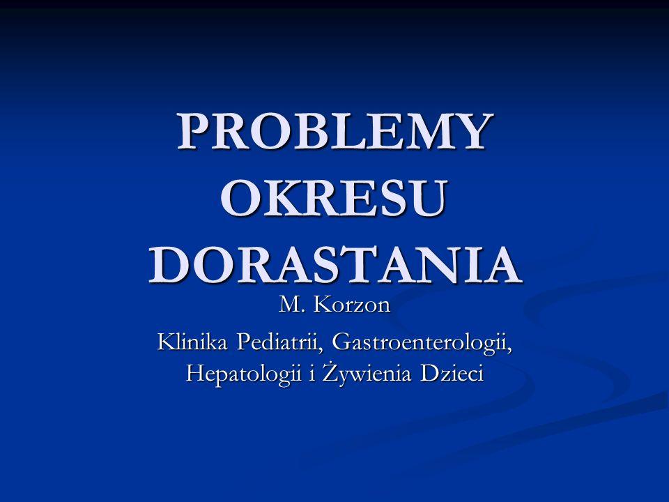 PROBLEMY OKRESU DORASTANIA