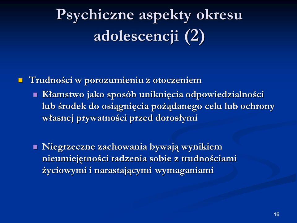 Psychiczne aspekty okresu adolescencji (2)