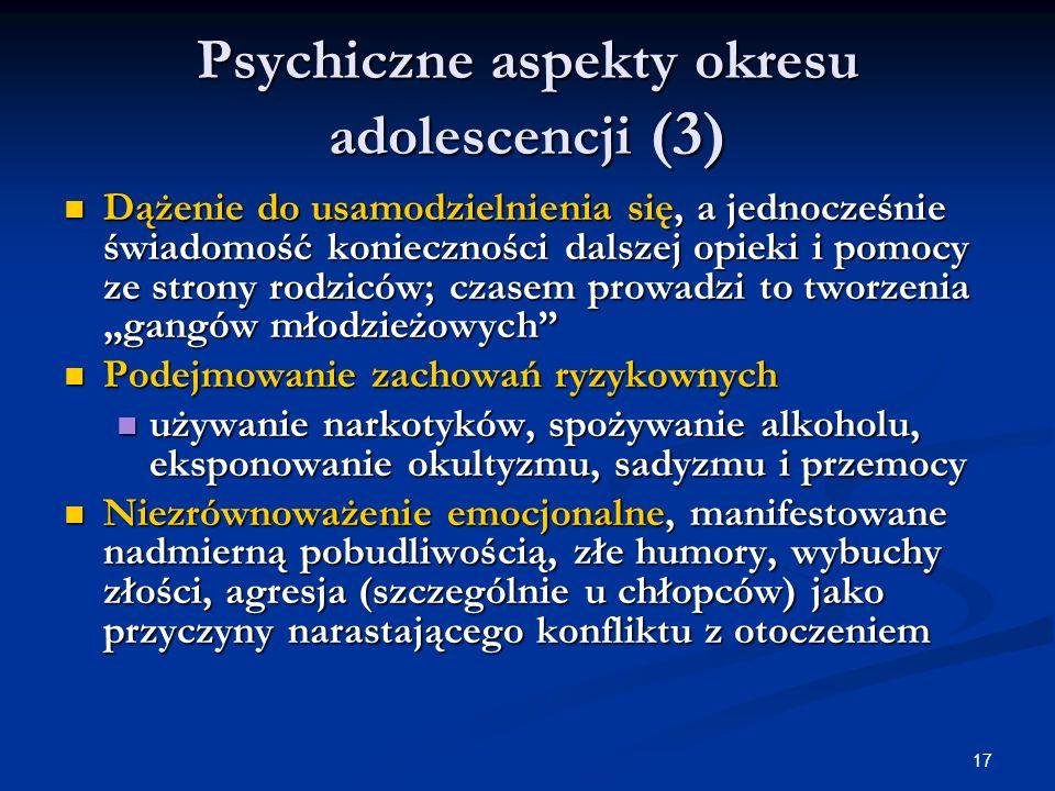 Psychiczne aspekty okresu adolescencji (3)