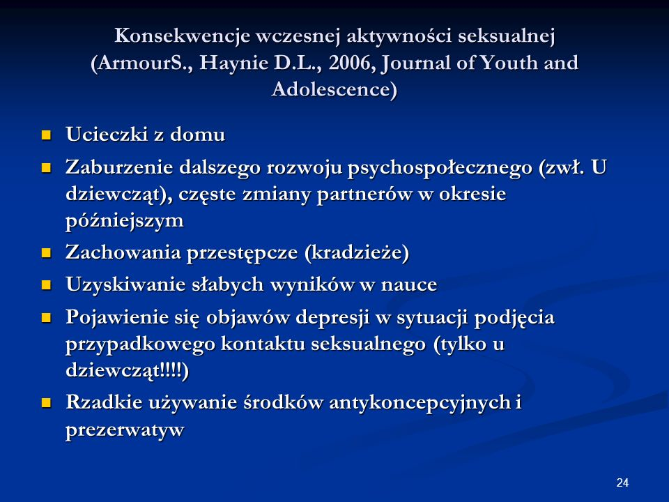 Konsekwencje wczesnej aktywności seksualnej (ArmourS. , Haynie D. L