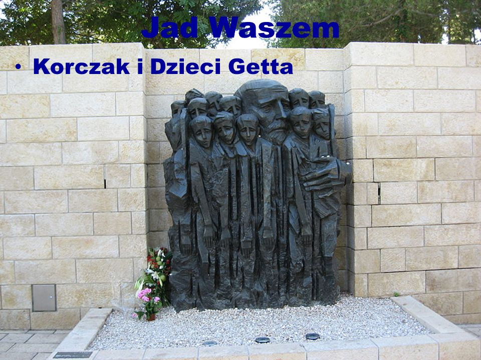 Jad Waszem Korczak i Dzieci Getta