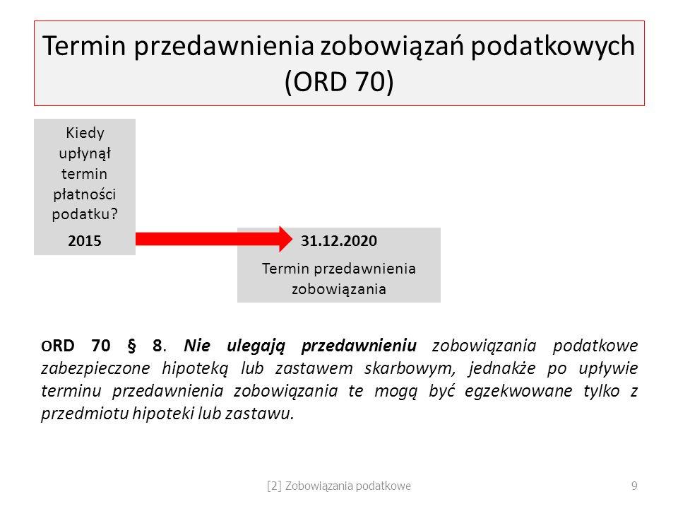 Termin przedawnienia zobowiązań podatkowych (ORD 70)