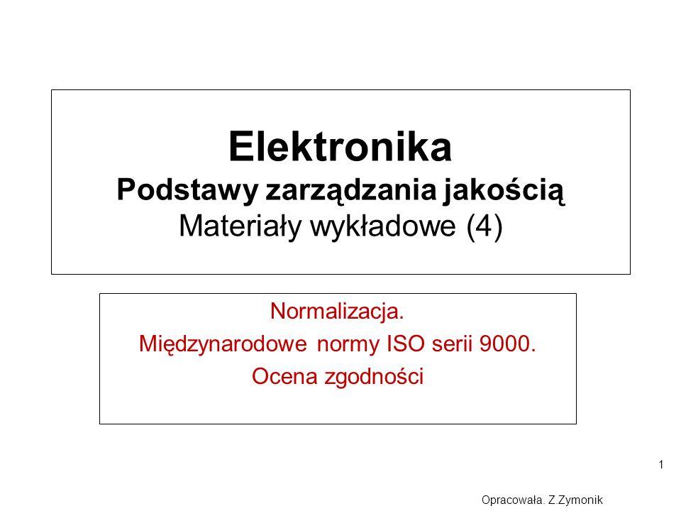 Elektronika Podstawy zarządzania jakością Materiały wykładowe (4)