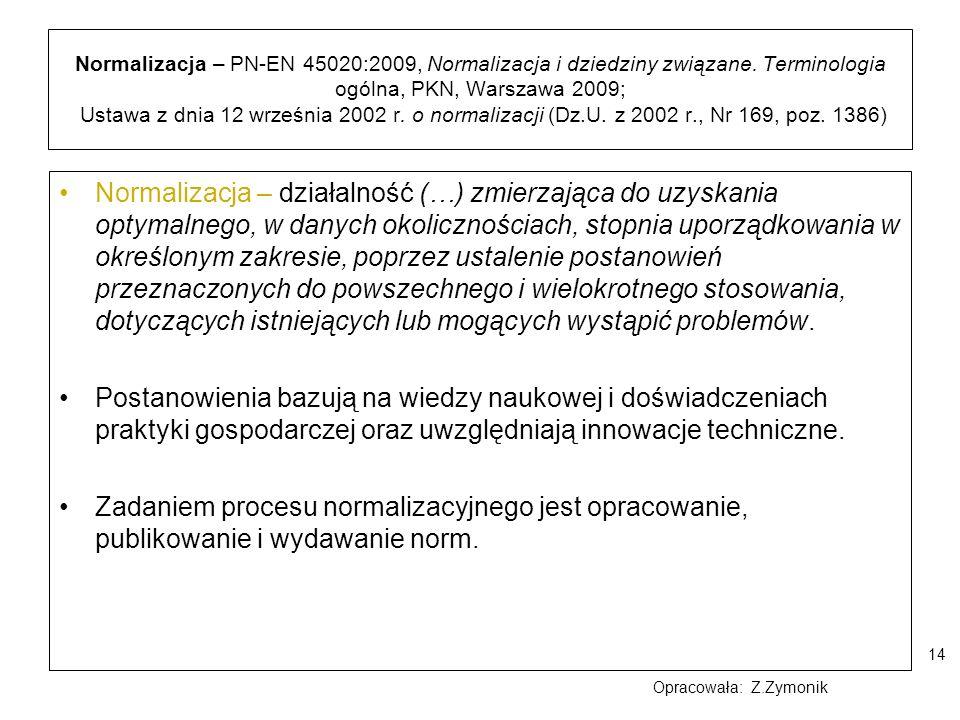 Normalizacja – PN-EN 45020:2009, Normalizacja i dziedziny związane