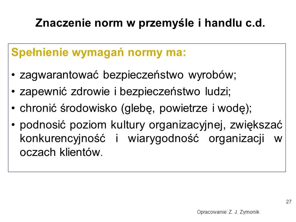 Znaczenie norm w przemyśle i handlu c.d.
