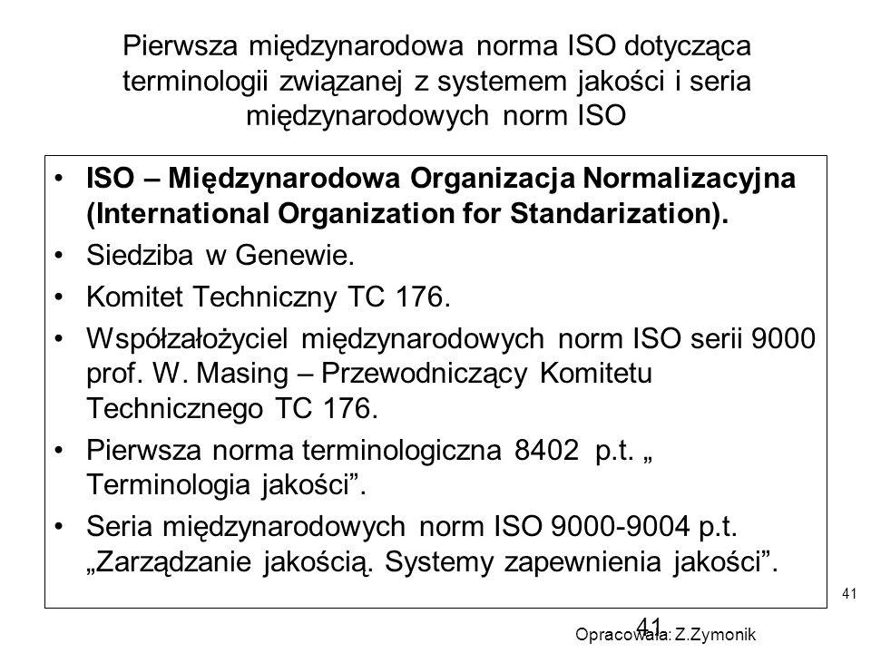 """Pierwsza norma terminologiczna 8402 p.t. """" Terminologia jakości ."""
