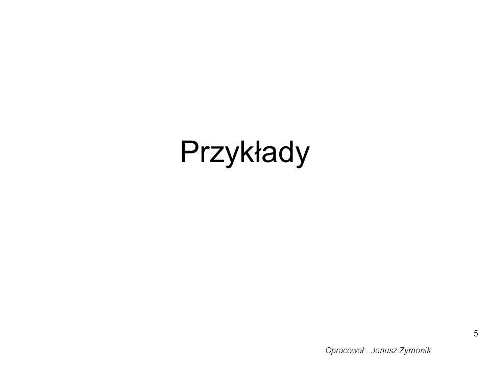 Opracował: Janusz Zymonik