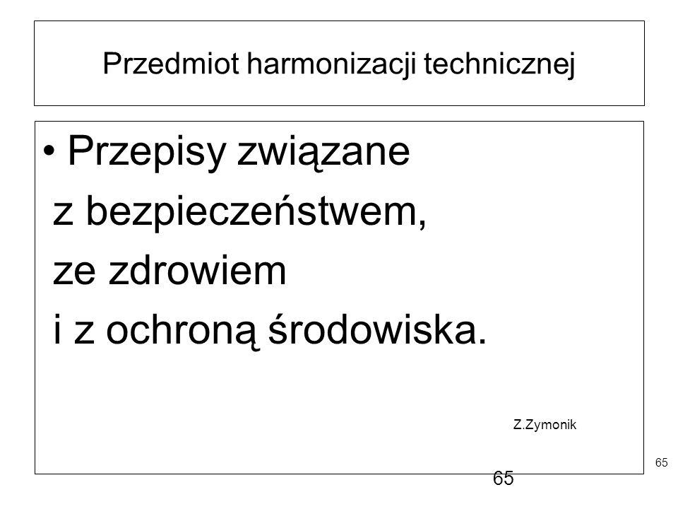 Przedmiot harmonizacji technicznej