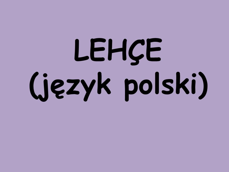 LEHÇE (język polski)
