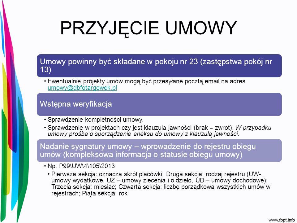 PRZYJĘCIE UMOWY Umowy powinny być składane w pokoju nr 23 (zastępstwa pokój nr 13)