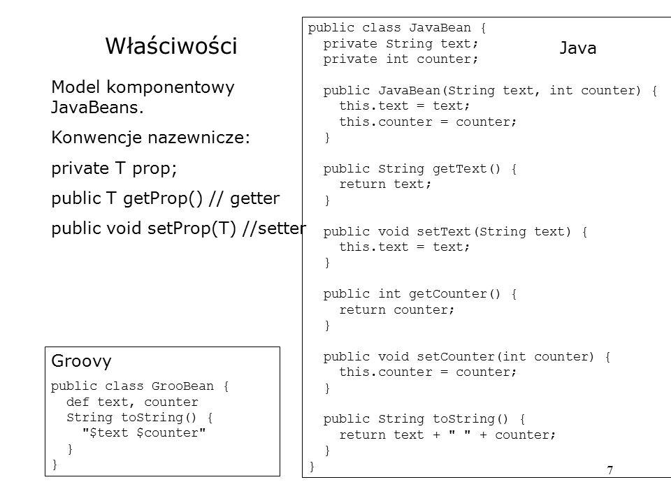 Właściwości Java Model komponentowy JavaBeans. Konwencje nazewnicze: