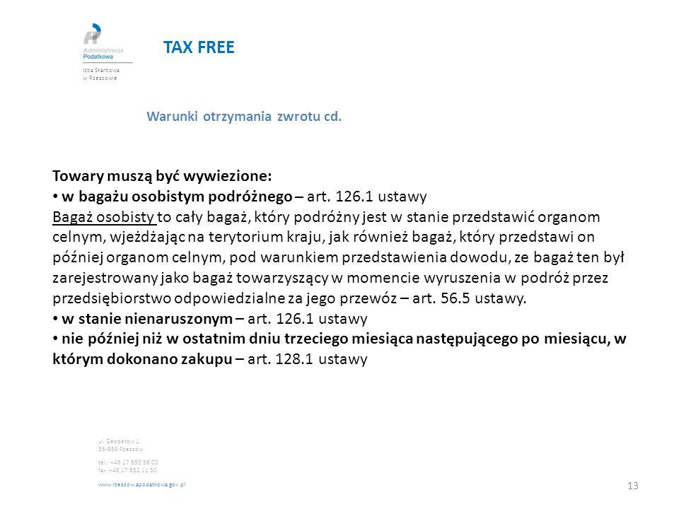 TAX FREE Towary muszą być wywiezione: