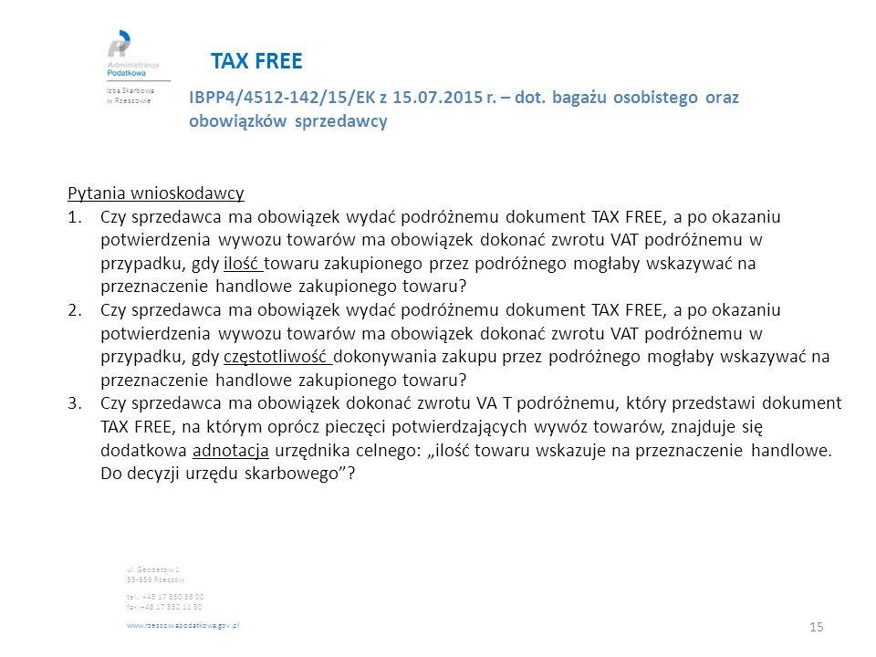 TAX FREE Izba Skarbowa w Rzeszowie. IBPP4/4512-142/15/EK z 15.07.2015 r. – dot. bagażu osobistego oraz obowiązków sprzedawcy.