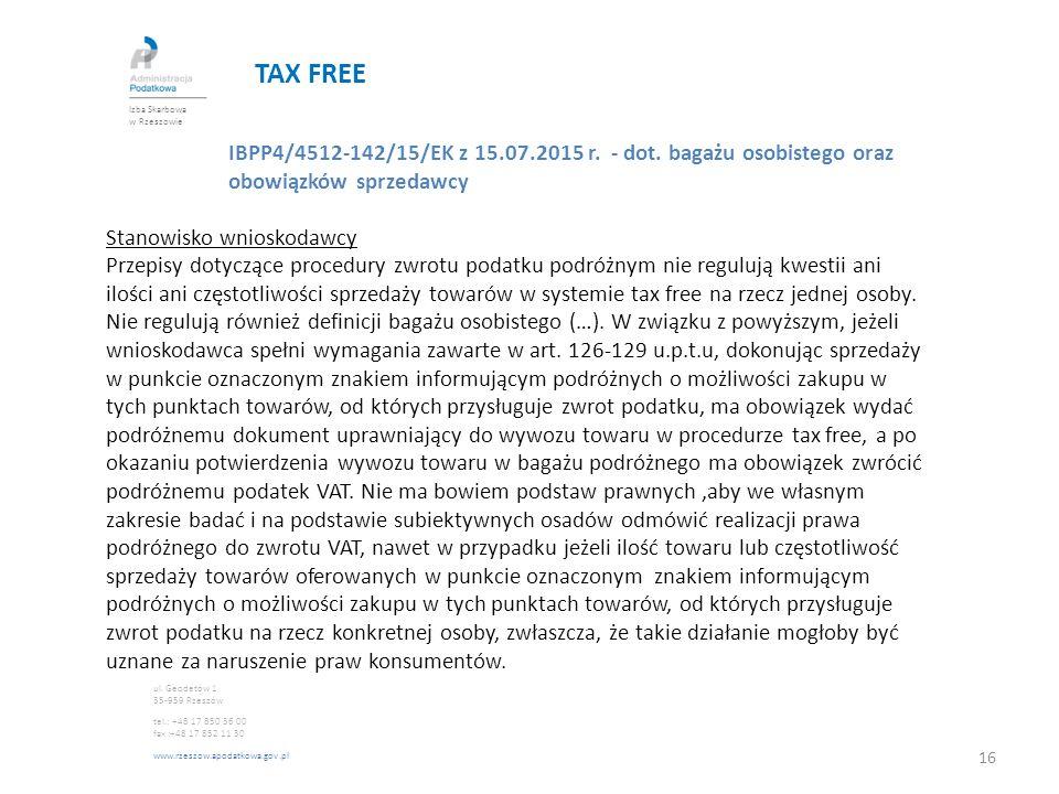 TAX FREE Izba Skarbowa w Rzeszowie. IBPP4/4512-142/15/EK z 15.07.2015 r. - dot. bagażu osobistego oraz obowiązków sprzedawcy.