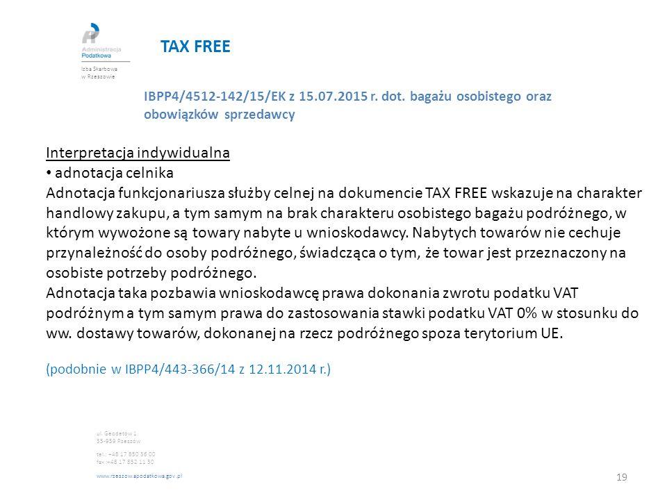 TAX FREE Interpretacja indywidualna adnotacja celnika