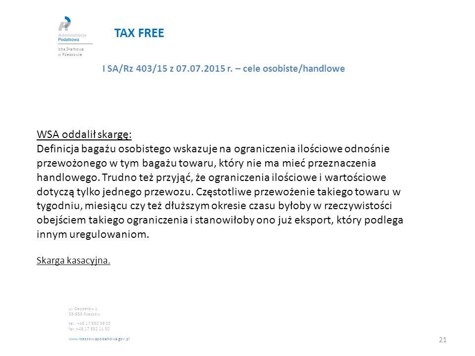 TAX FREE WSA oddalił skargę: