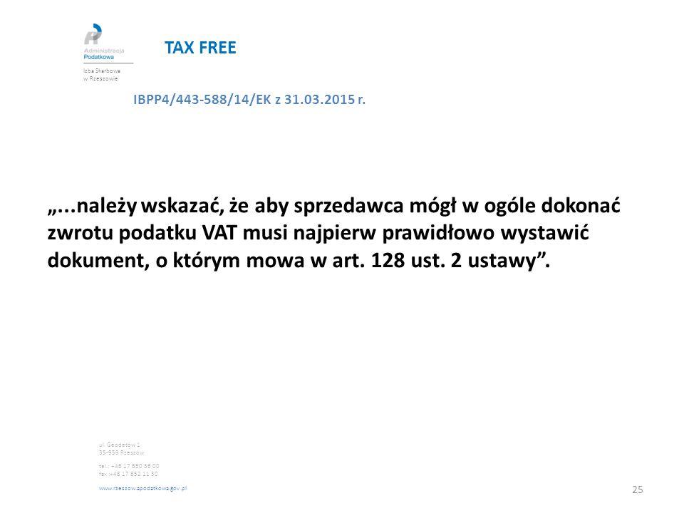 TAX FREE Izba Skarbowa w Rzeszowie. IBPP4/443-588/14/EK z 31.03.2015 r.