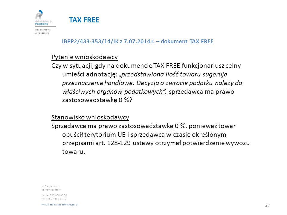 TAX FREE Pytanie wnioskodawcy