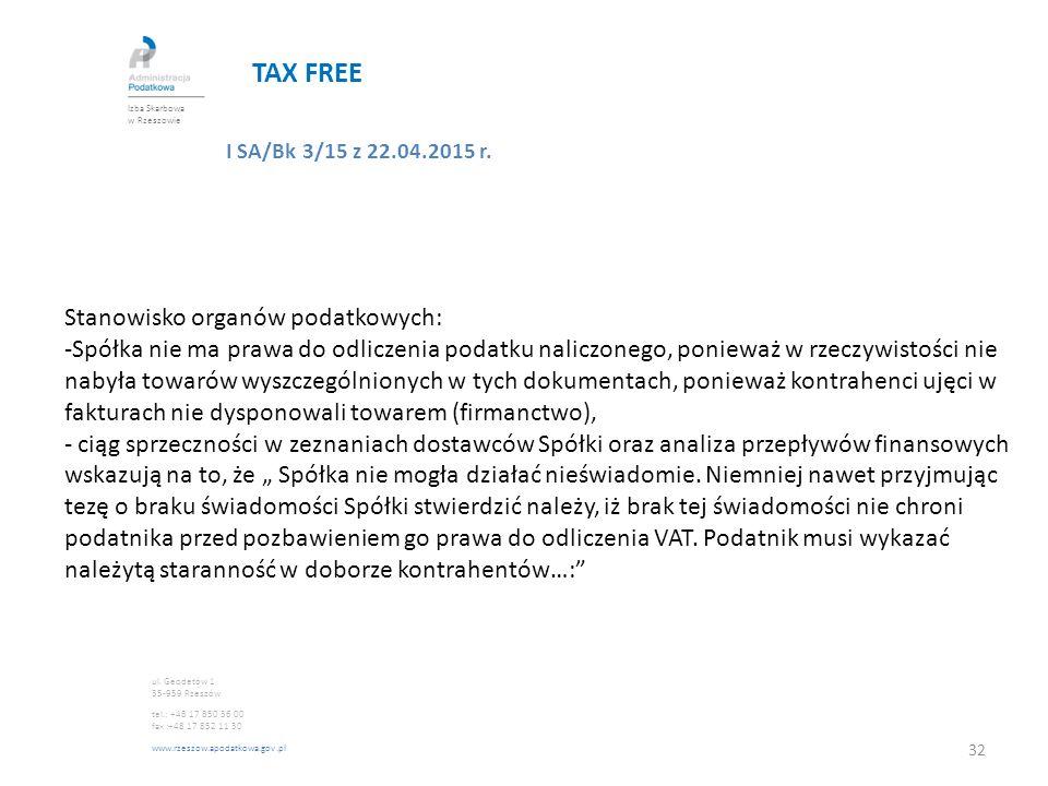 TAX FREE Stanowisko organów podatkowych: