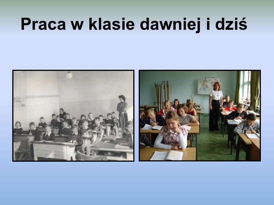 Praca w klasie dawniej i dziś
