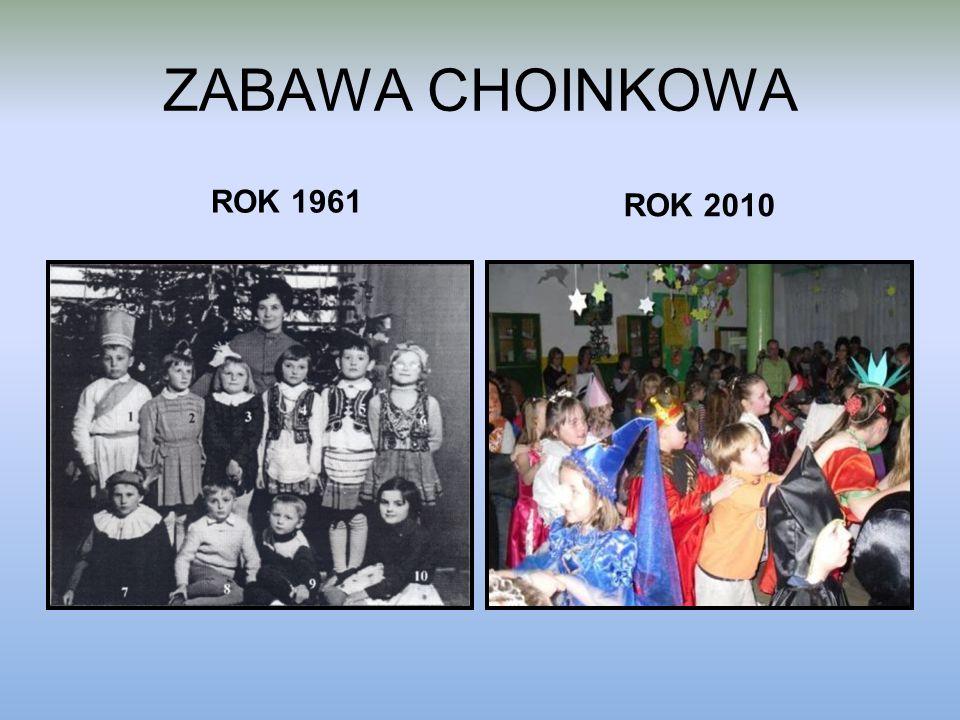 ZABAWA CHOINKOWA ROK 1961 ROK 2010
