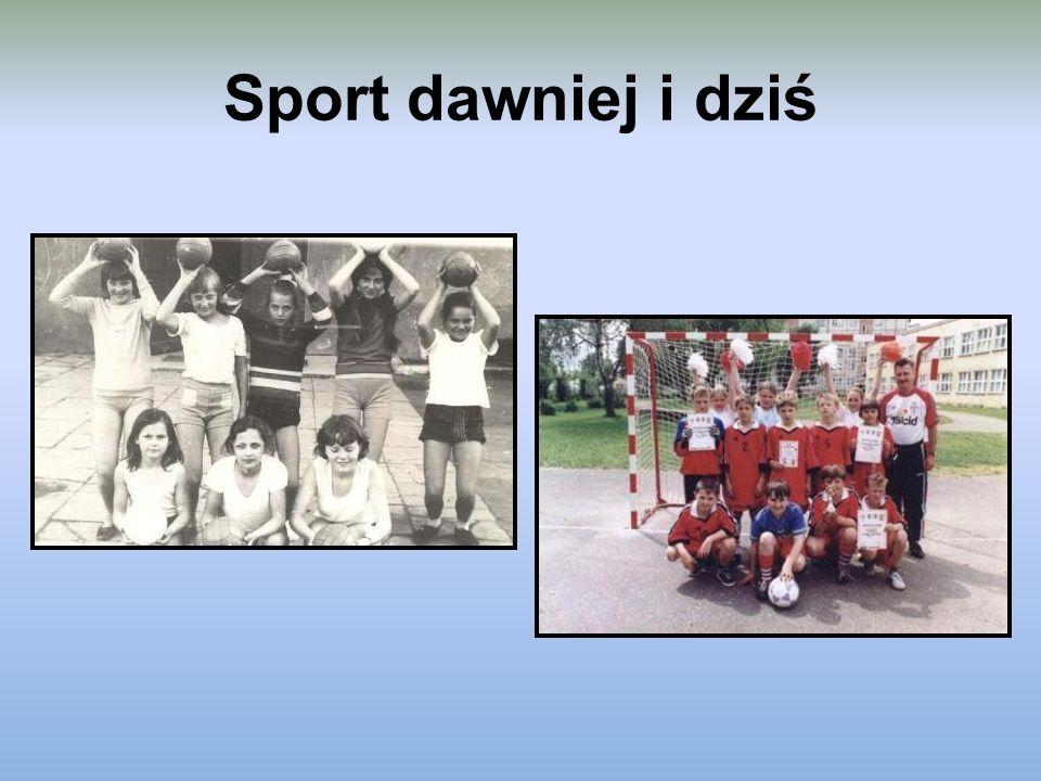 Sport dawniej i dziś