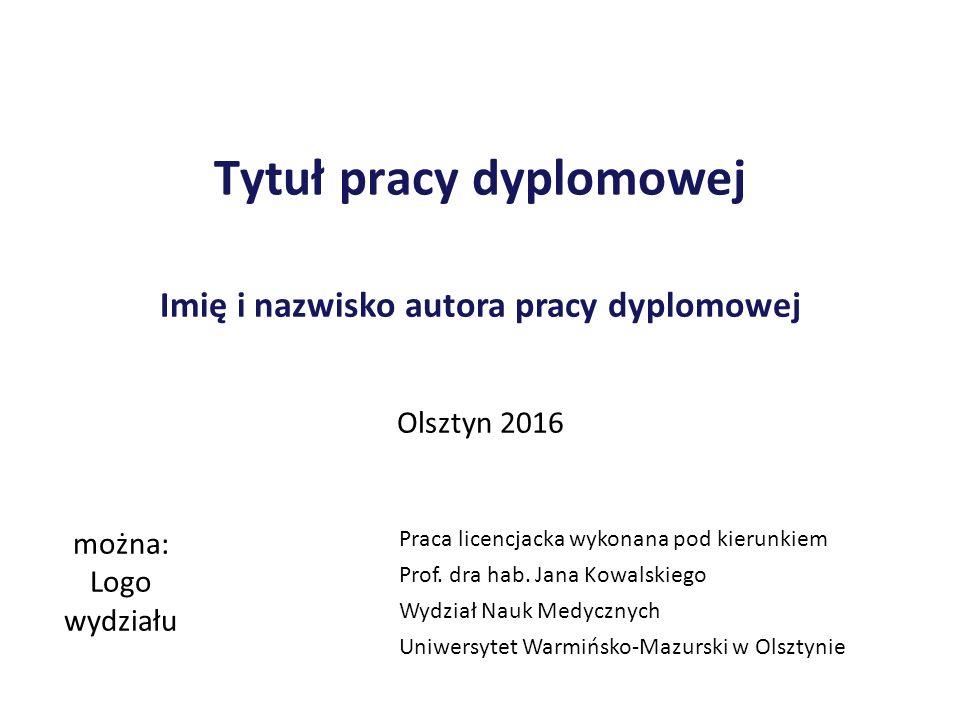 Tytuł pracy dyplomowej