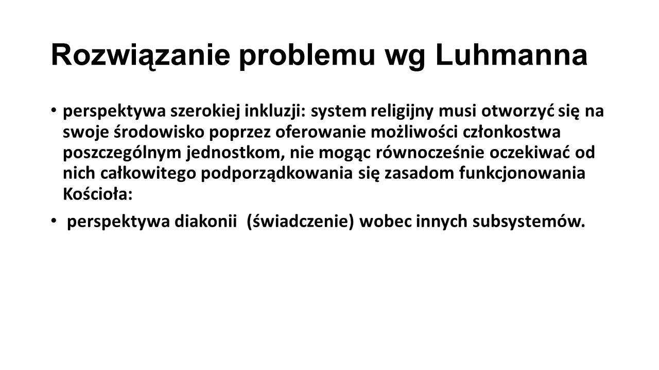 Rozwiązanie problemu wg Luhmanna