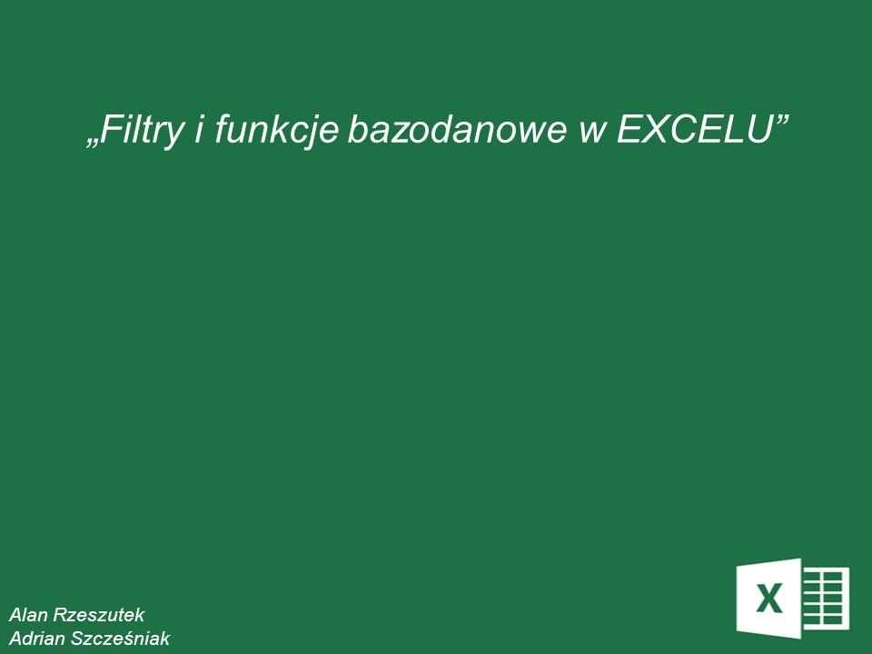 """""""Filtry i funkcje bazodanowe w EXCELU"""