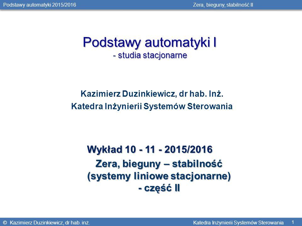 Podstawy automatyki I Wykład 10 - 11 - 2015/2016