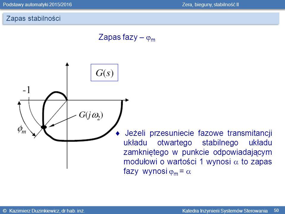 Zapas stabilności Zapas fazy – m.